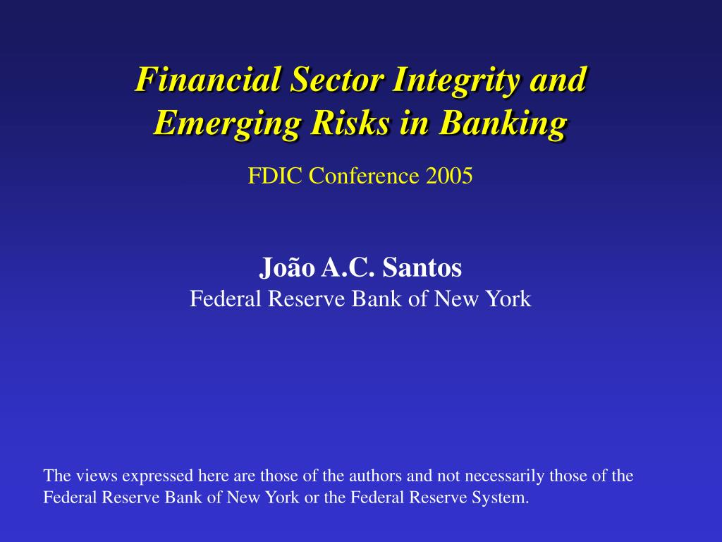 financial sector integrity and emerging risks in banking l.