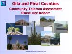 Gila and Pinal Counties Community Telecom Assessment Phase One Report