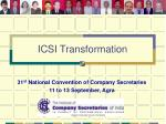 31 st National Convention of Company Secretaries 11 to 13 September, Agra