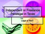 Independent or Freelance Paralegal in Texas