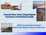 Colorado River Canal Lining Projects Coachella & All-American Canals