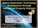 Space Exploration Technology Development through Intellectual Property Analysis