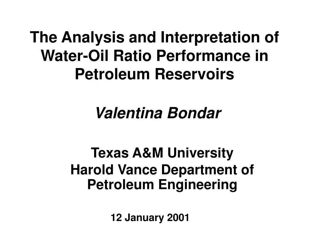 the analysis and interpretation of water oil ratio performance in petroleum reservoirs l.