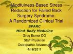 Mindfulness-Based Stress Reduction for Failed Back Surgery Syndrome: A Randomized Clinical Trial
