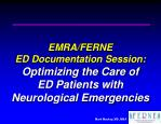 EMRA/FERNE ED Documentation Session: Optimizing the Care of ED Patients with Neurological Emergencies