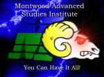Montwood Advanced Studies Institute