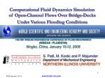 Computational Fluid Dynamics Simulation of Open-Channel Flows Over Bridge-Decks Under Various Flooding Conditions