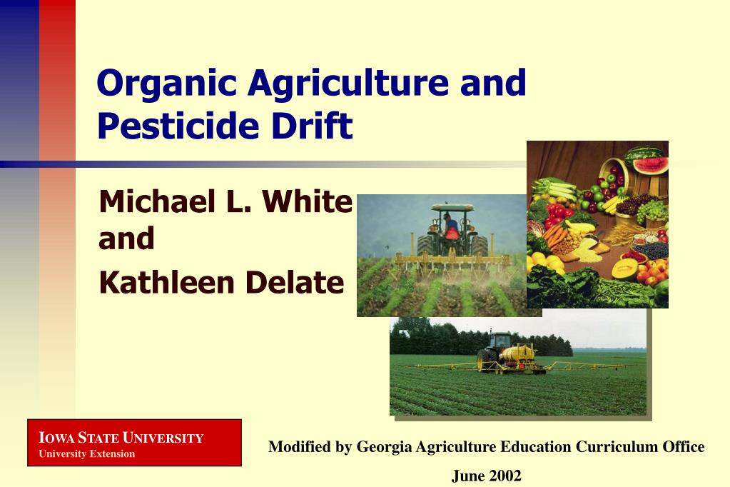 organic agriculture and pesticide drift l.