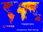 Happiness (Subjective Well-being)