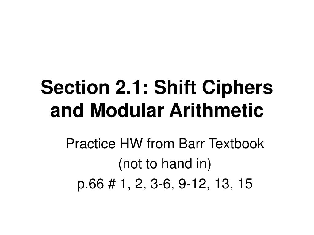 section 2 1 shift ciphers and modular arithmetic l.