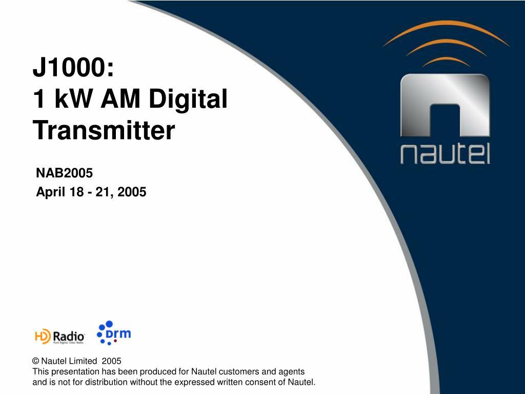 j1000 1 kw am digital transmitter l.