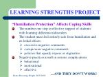 """""""Humiliation Protection"""" Affects Coping Skills The number one step in effective support of students with learning diff"""