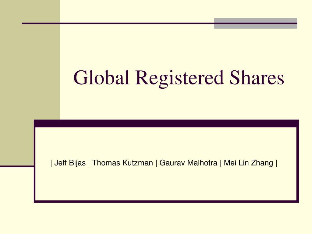 global registered shares l.