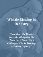 Whistle Blowing in Dentistry