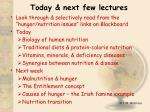 Today & next few lectures