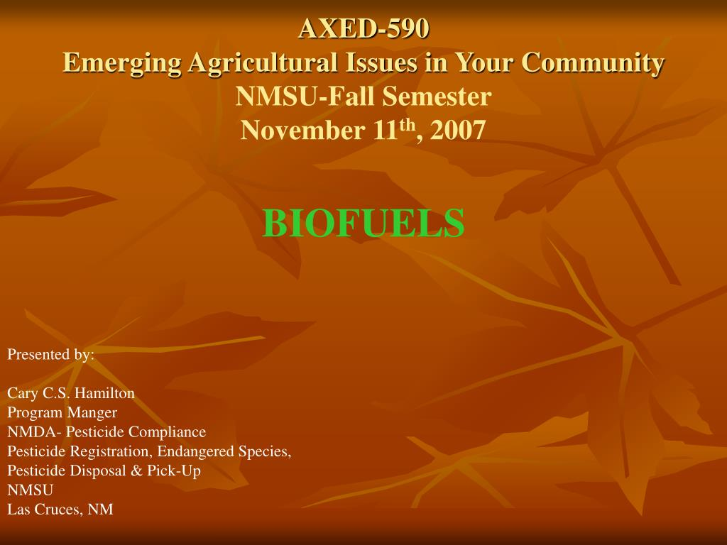 axed 590 emerging agricultural issues in your community nmsu fall semester november 11 th 2007 l.
