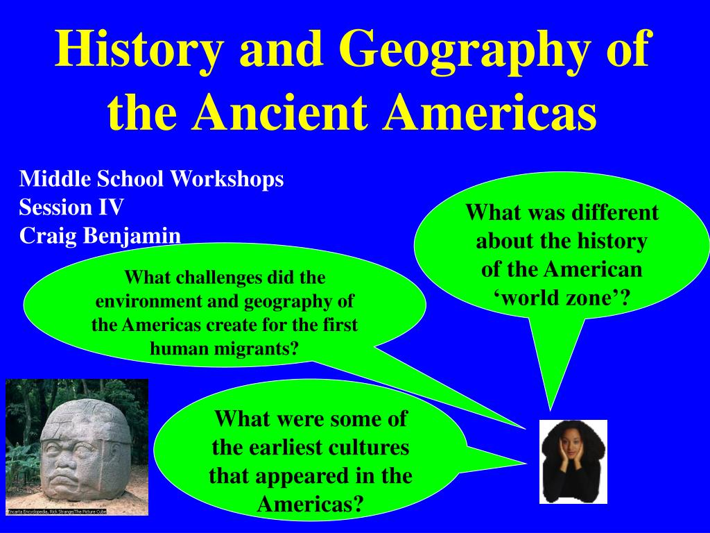 history and geography of the ancient americas l.