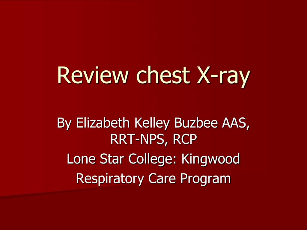 review chest x ray l.