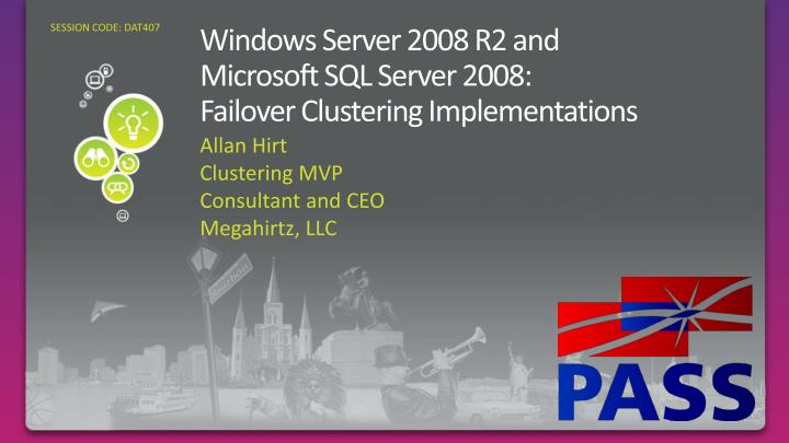 windows server 2008 r2 and microsoft sql server 2008 failover clustering implementations n.