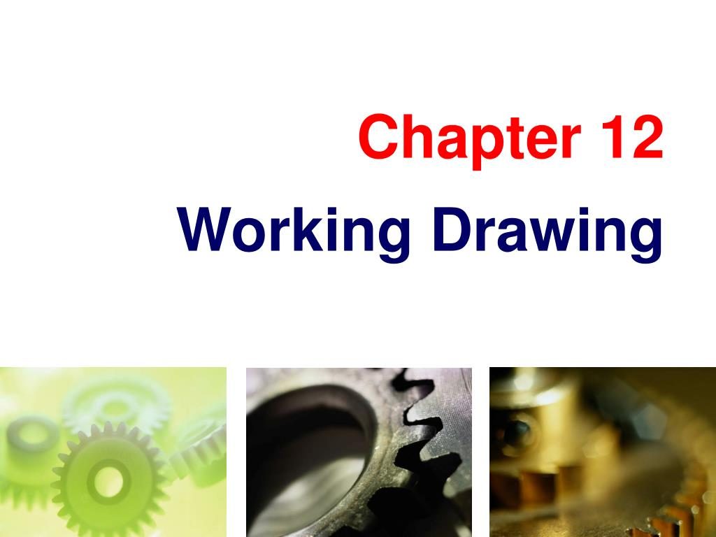 chapter 12 working drawing l.