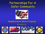 Partnerships For A  Safer Community