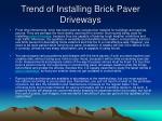 Trend of Installing Brick Paver Driveways