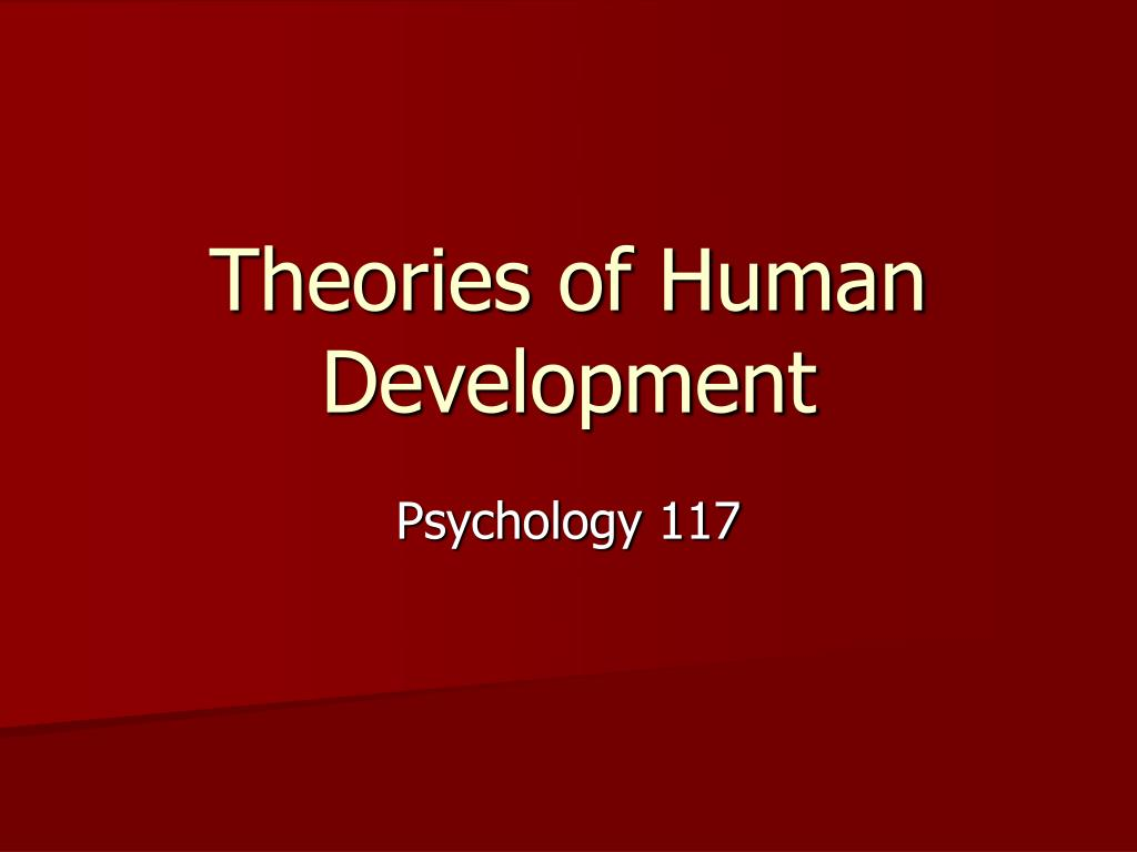 theories of human development l.