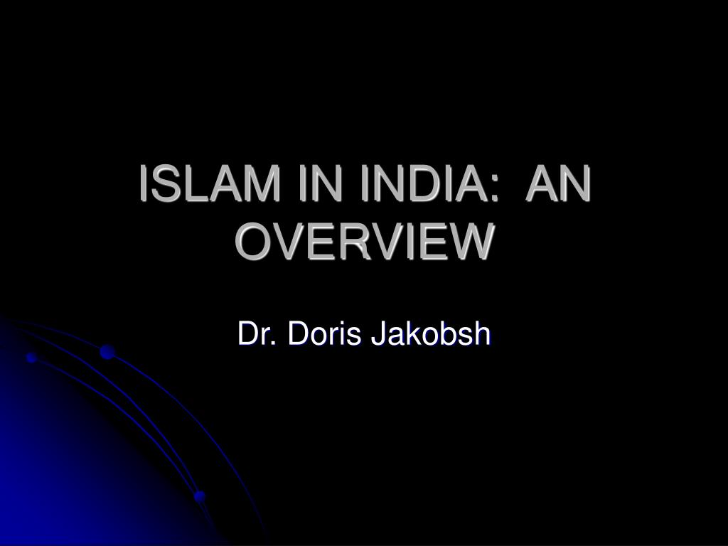 islam in india an overview l.