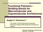 Functional Polym e rs – Building Blocks for Macromolecular and Supramolecular Architectures