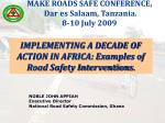 NOBLE JOHN APPIAH  	Executive Director  	National Road Safety Commission, Ghana