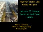 Lecture 26: Human Behavior and Road Safety