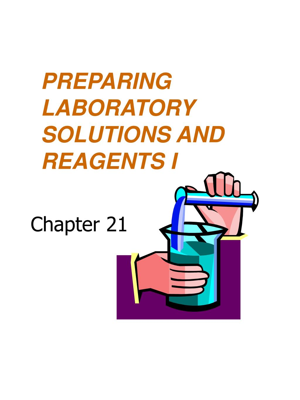 preparing laboratory solutions and reagents i l.