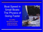 Boat Speed in Small Boats: The Physics of Going Faster
