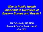 Why is Public Health Important to Countries of Eastern Europe and Russia?