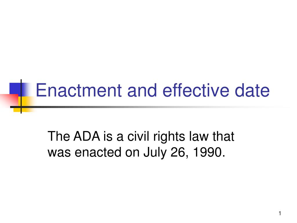 enactment and effective date l.