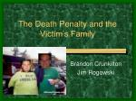 The Death Penalty and the Victim's Family