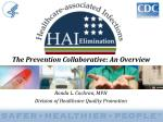 Ronda L. Cochran, MPH Division of Healthcare Quality Promotion
