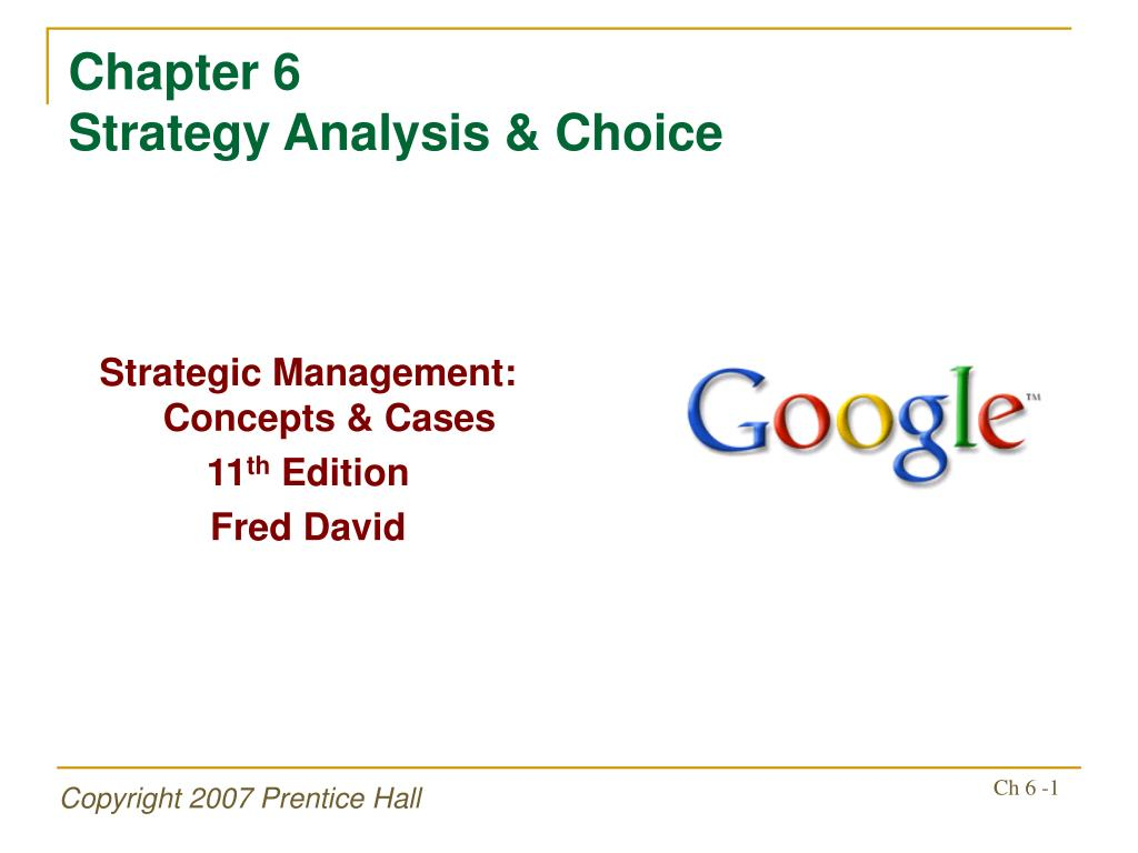 chapter 6 strategy analysis choice l.