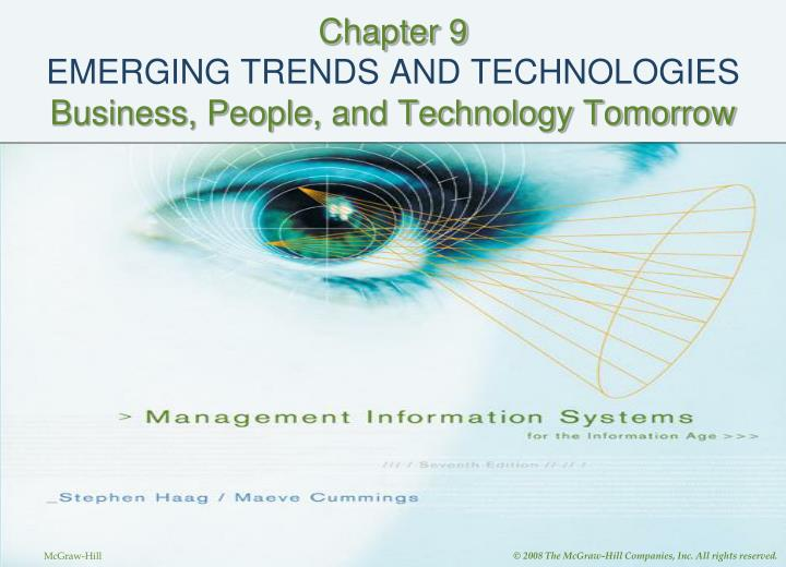 chapter 9 emerging trends and technologies business people and technology tomorrow n.