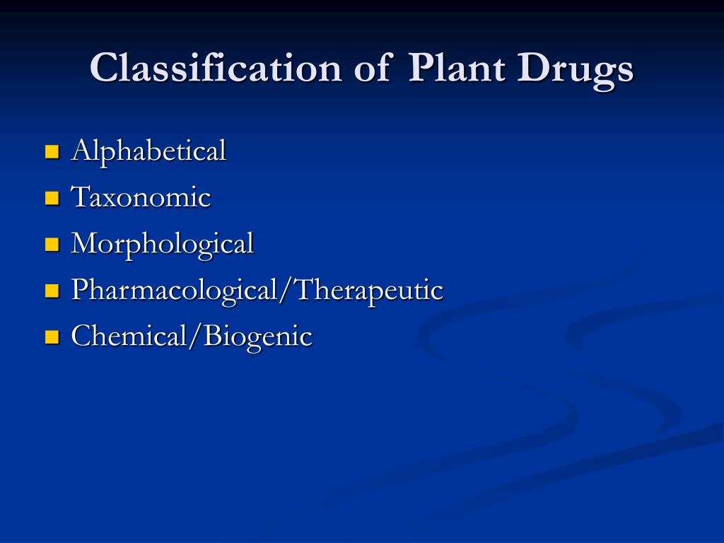 classification of plant drugs l.