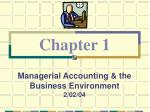 Managerial Accounting & the Business Environment 2/02/04