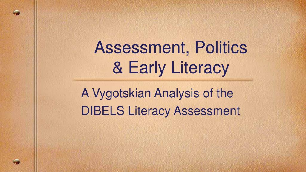 assessment politics early literacy l.