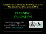 Supplementary T raining Workshop on Good Manufacturing Practices (GMP)