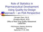 Role of Statistics in Pharmaceutical Development Using Quality-by-Design Approach – an FDA Perspective