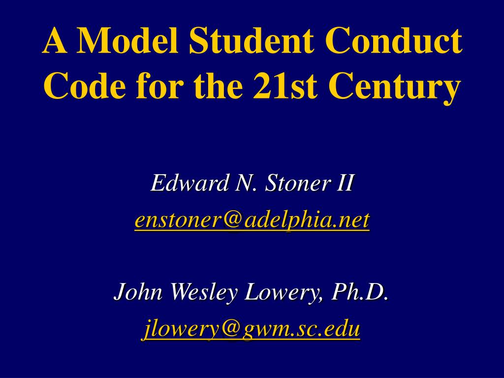 a model student conduct code for the 21st century l.