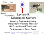 Lecture 9: Disposable Camera