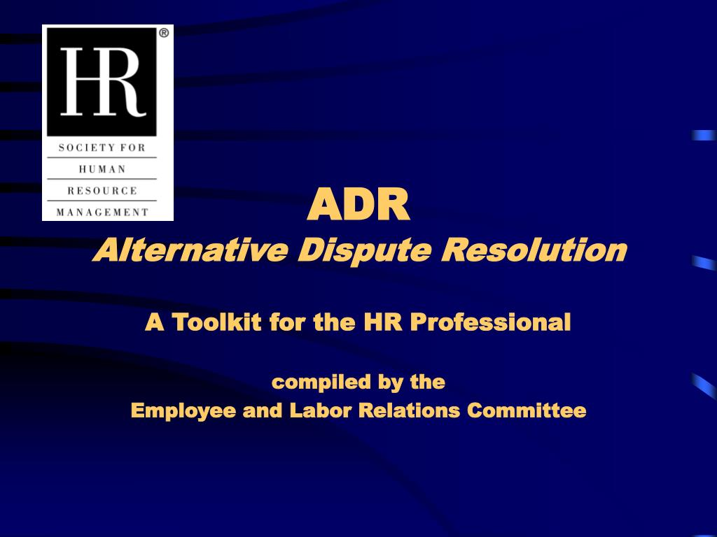 adr alternative dispute resolution l.