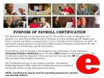 PURPOSE OF PAYROLL CERTIFICATION