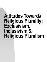 Attitudes Towards Religious Plurality: Exclusivism, Inclusivism & Religious Pluralism