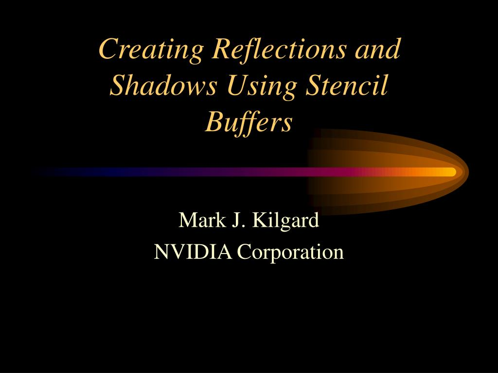 creating reflections and shadows using stencil buffers l.